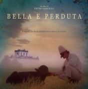 La locandina di 'Bella e perduta' di Pietro Marcello, film denuncia sulla terra dei fuochi